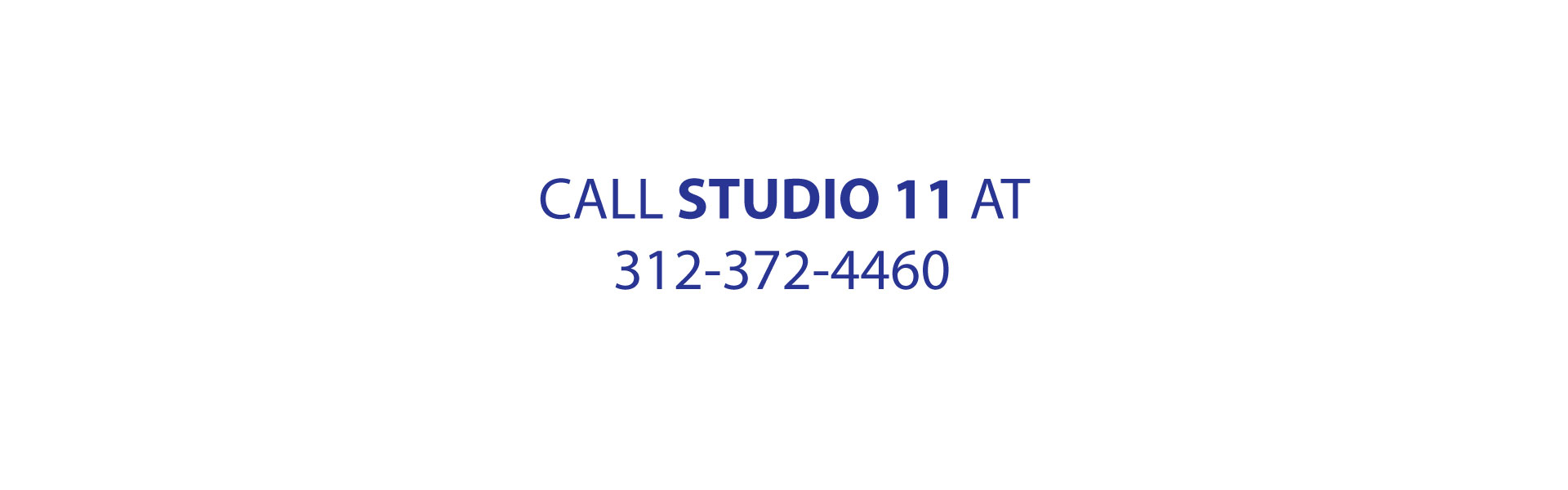 http://www.studio11chicago.com/studio11chicago.com/wp-content/uploads/2016/11/CALL-BANNER-3.jpg